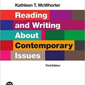 Test Bank for Reading and Writing About Contemporary Issues 3rd Edition McWhorter