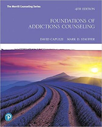 Test Bank for Foundations of Addictions Counseling 4th Edition Capuzzi