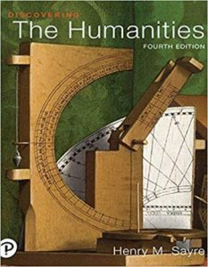 Test Bank for Discovering the Humanities 4th Edition Sayre