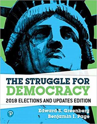 Test Bank for The Struggle for Democracy, 2018 Elections and Updates Edition 12th Edition Greenberg