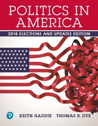 Test Bank for Politics in America, 2018 Elections and Updates Edition 11th Edition Gaddie