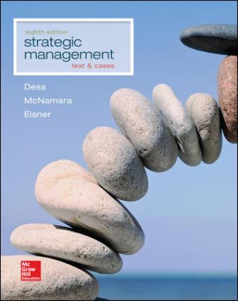 Solution Manual for Strategic Management: Text and Cases 8th Edition Dess