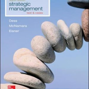 Test Bank for Strategic Management: Text and Cases 8th Edition Dess