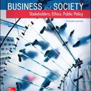 Solution Manual for Business and Society: Stakeholders, Ethics, Public Policy 15th Edition Lawrence