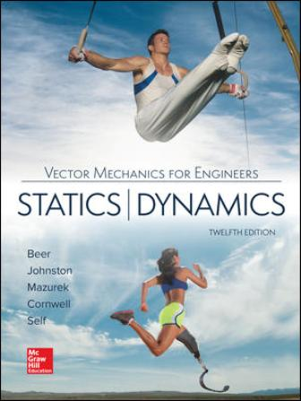 Solution Manual for Vector Mechanics for Engineers: Statics and Dynamics 12th Edition Beer