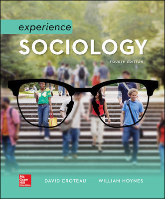 Test Bank for Experience Sociology 4th Edition Croteau