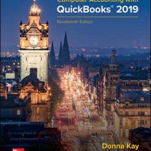 Solution Manual for Computer Accounting with QuickBooks 2019 19th Edition Kay