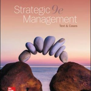 Solution Manual for Strategic Management: Text and Cases 9th Edition Dess
