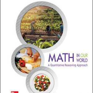Solution Manual for Math in Our World: A Quantitative Reasoning Approach 1st Edition Sobecki