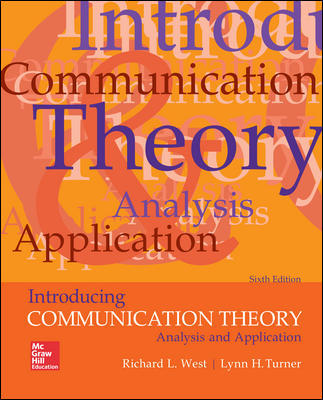 Test Bank for Introducing Communication Theory: Analysis and Application 6th Edition West