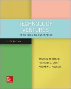 Test Bank for Technology Ventures: From Idea to Enterprise 5th Edition Byers