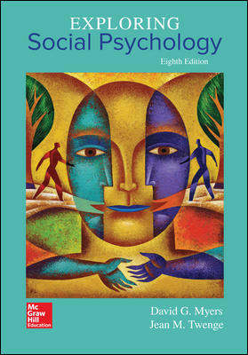Test Bank for Exploring Social Psychology 8th Edition Myers