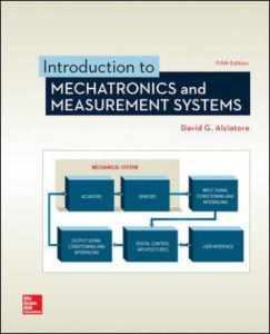 Test Bank for Introduction to Mechatronics and Measurement Systems 5th Edition Alciatore