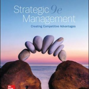 Solution Manual for Strategic Management: Creating Competitive Advantages 9th Edition Dess
