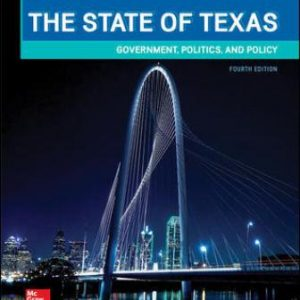 Test Bank for The State of Texas: Government, Politics, and Policy 4th Edition Mora