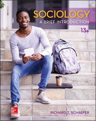 Test Bank for Sociology: A Brief Introduction 13th Edition Schaefer