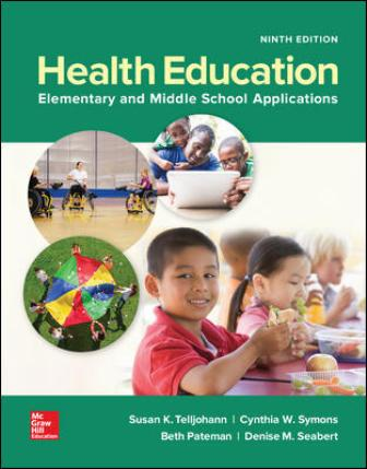 Test Bank for Health Education: Elementary and Middle School Applications 9th Edition Telljohann