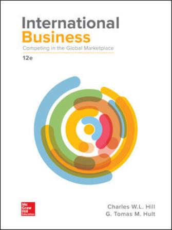 Test Bank for International Business: Competing in the Global Marketplace 12th Edition W. L. Hill
