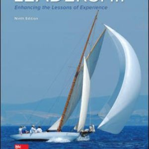 Test Bank for Leadership: Enhancing the Lessons of Experience 9th Edition Hughes