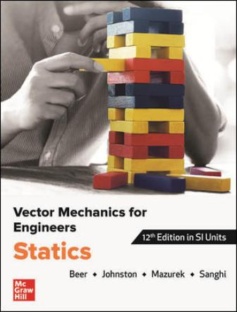 Test Bank for Vector Mechanics for Engineers: Statics 12th Edition Beer