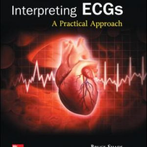 Test Bank for Interpreting ECGs: A Practical Approach 3rd Edition Shade
