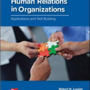 Solution Manual for Human Relations in Organizations: Applications and Skill Building 11th Edition Lussier