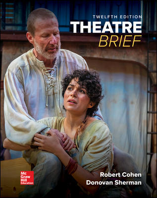 Test Bank for Theatre, Brief 12th Edition Cohen
