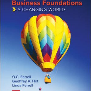 Test Bank for Business Foundations: A Changing World 12th Edition Ferrell
