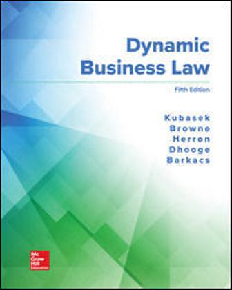 Solution Manual for Dynamic Business Law 5th Edition Kubasek