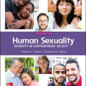 Test Bank for Human Sexuality: Diversity in Contemporary Society 10th Edition Yarber