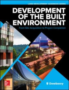 Test Bank for Development of the Built Environment: From Site Acquisition to Project Completion 1st Edition Dewberry