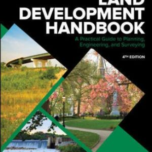 Solution Manual for Land Development Handbook 4th Edition Dewberry