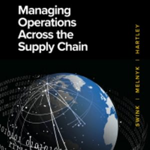 Test Bank for Managing Operations Across the Supply Chain 4th Edition Swink