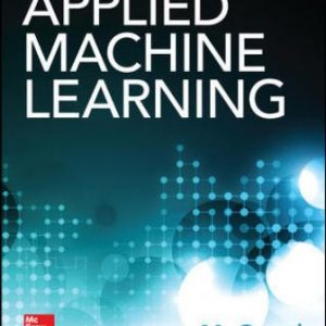 Test Bank for Applied Machine Learning 1st Edition GOPAL
