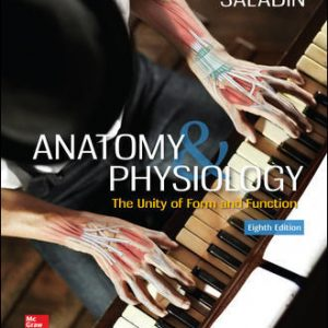 Test Bank for Anatomy & Physiology: The Unity of Form and Function 8th Edition Saladin