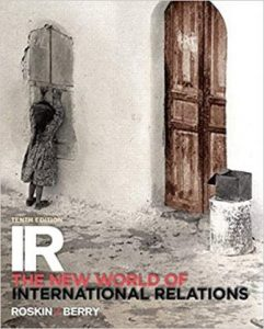 Test Bank for IR The New World of International Relations 11th Edition Roskin
