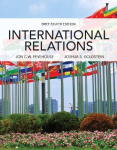 Test Bank for International Relations, Brief Edition 8th Edition Pevehouse