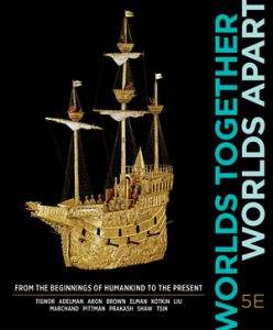 Solution Manual for Worlds Together, Worlds Apart 5th Edition One-Volume Tignor
