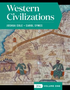 Solution Manual for Western Civilizations Full 20th Edition Volume One by Cole
