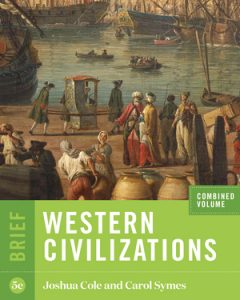 Solution Manual for Western Civilizations Brief 5th Edition Combined Volume Cole