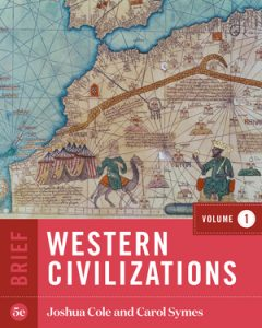 Test Bank of Western Civilizations Brief 5th Edition Volume 1 Cole