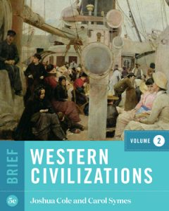Test Bank of Western Civilizations Brief 5th Edition Volume 2 Cole