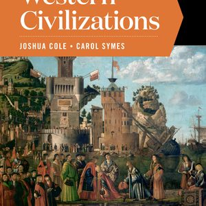 Solution Manual for Western Civilizations Full 20th Edition Volume B Cole