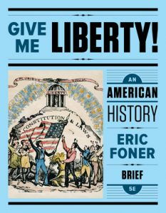 Test Bank for Give Me Liberty! An American History Brief 5th Edition One-Volume by Foner