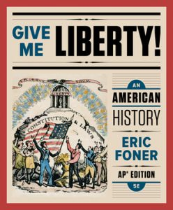 Test Bank For Give Me Liberty! An American History 5th AP Edition by Foner