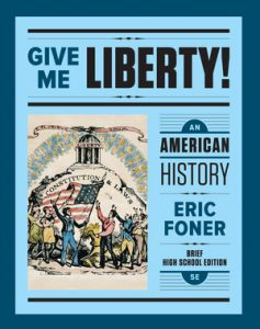 Test Bank for Give Me Liberty! An American History Brief 6th High School Edition One-Volume by Foner