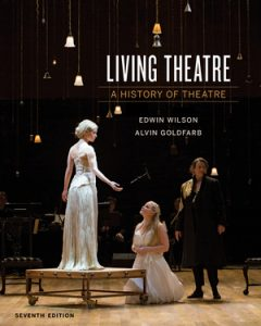 Test Bank for Living Theatre 7th Edition by Wilson
