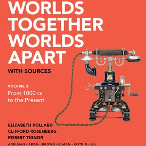 Test Bank for Worlds Together, Worlds Apart with Sources Concise 2nd Edition Volume 2 Pollard