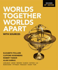 Test Bank for Worlds Together, Worlds Apart with Sources 2nd AP Edition Pollard