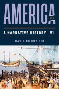 Solution Manual for America A Narrative History 11th Edition Volume 1 Shi